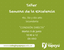 Semana de la Excelencia - Taller Conex Directa